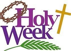Holy Week Worship Schedule